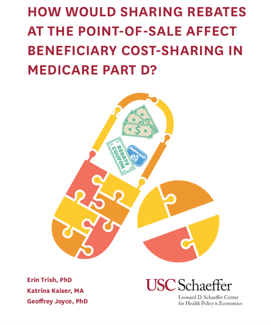 Schaeffer Center White Paper: HOW WOULD SHARING REBATES AT THE POINT-OF-SALE AFFECT BENEFICIARY COST-SHARING IN MEDICARE PART D?